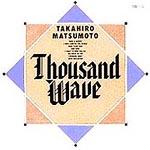Thousand Wave